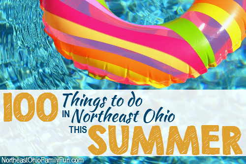 100 Things to Do Summer Northeast Ohio