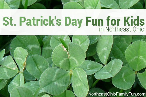 St Patricks Day Events for Kids in Northeast Ohio