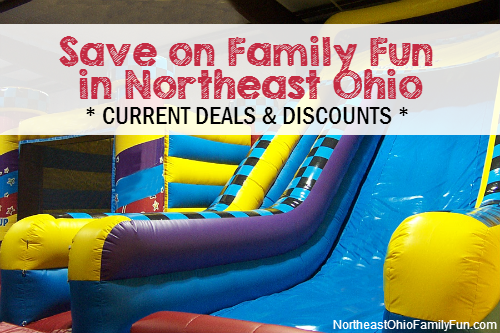 Current Discounts Northeast Ohio Family Activities