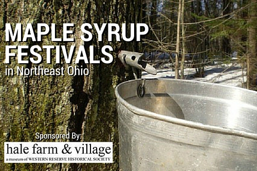 Maple Syrup Festivals in Northeast Ohio