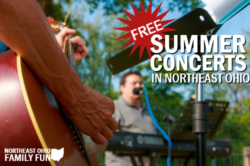 FREE Summer Concerts in Northeast Ohio
