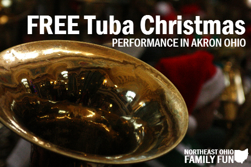 FREE Tuba Christmas in Akron Ohio