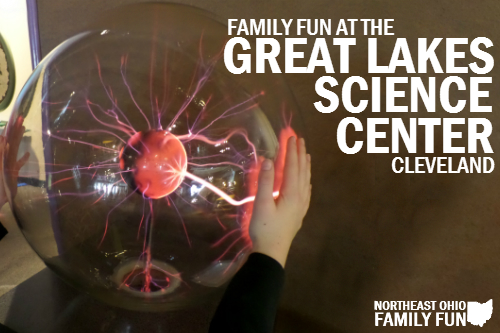 Review: Family Fun at Great Lakes Science Center