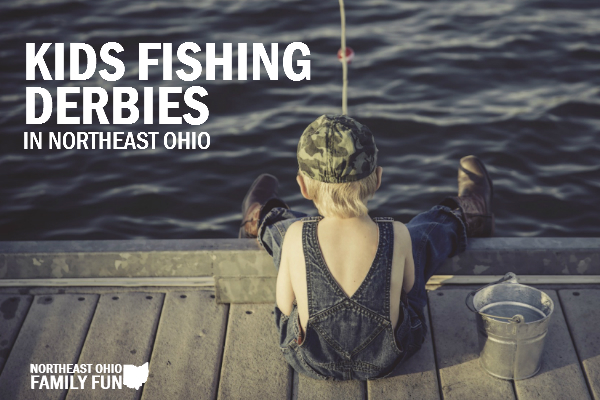 Kids Fishing Derbies Northeast Ohio