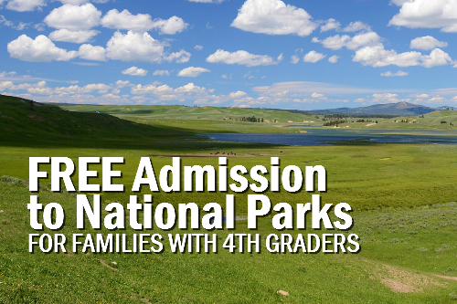 FREE Admission to National Parks for Families with 4th Graders