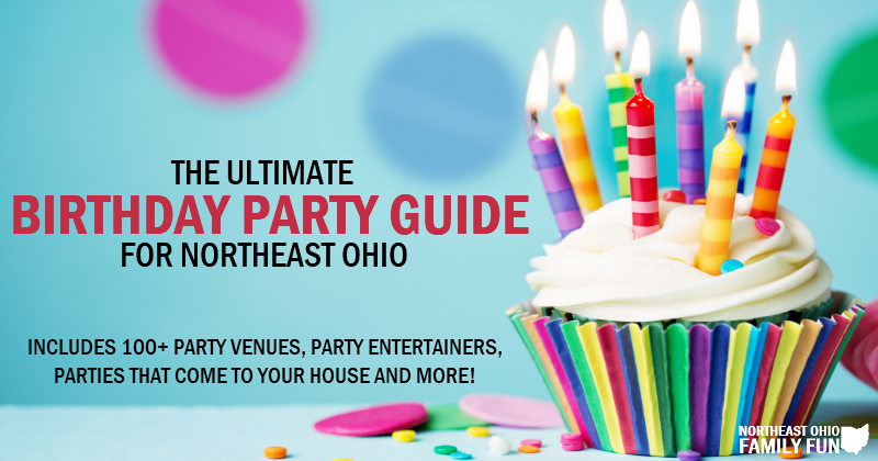 Northeast Ohio Birthday Party Guide