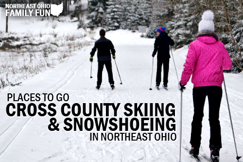 Places to Snowshoe and Cross Country Ski in Northeast Ohio