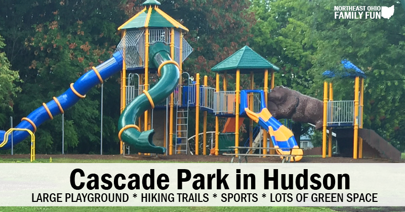 Cascade Park in Hudson – A Truly Unique & Memorable Playground