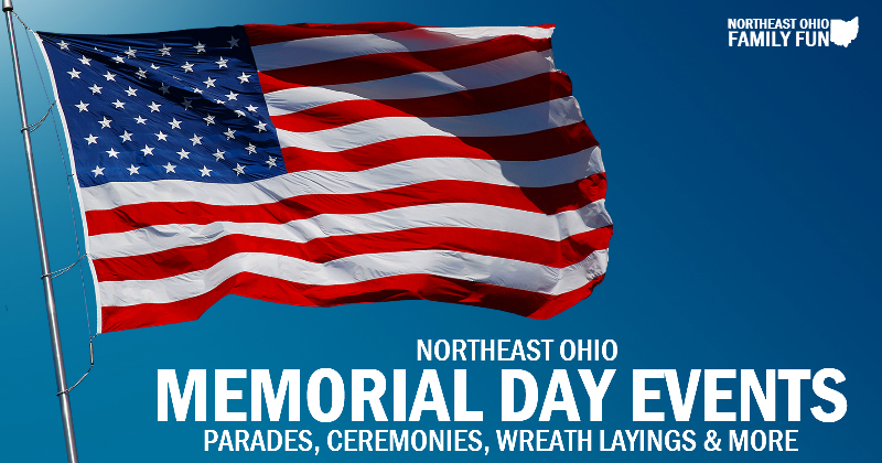 Top Things to do Memorial Day Weekend across Northeast Ohio