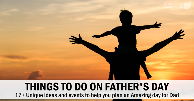 17 Things to do on Father's Day: Unique Ideas to Plan a Memorable Day