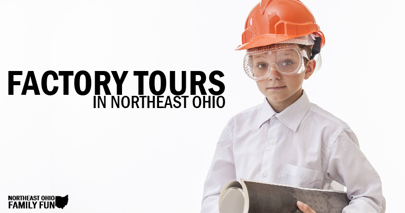 Factory Tours in Northeast Ohio