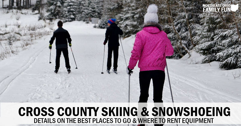 Snowshoeing & Cross Country Skiing – Top Spots & Rentals in Northeast Ohio