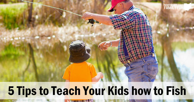 Tips to Teach your Kids How to Fish