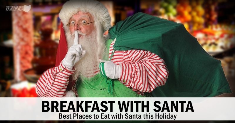 Breakfast with Santa – Best Places to Go in Northeast Ohio {2020}