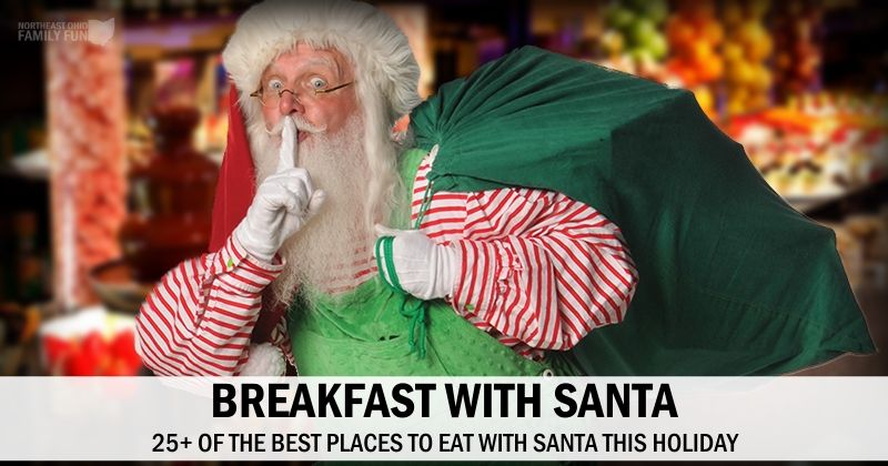 Breakfast with Santa – Best Places to go in Northeast Ohio {2019}