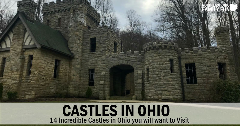 14 Incredible Castles in Ohio You Will Want to Visit