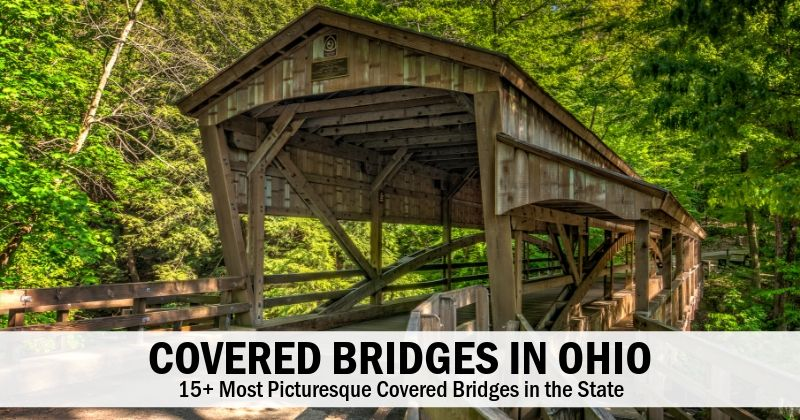 15+ Most Picturesque Covered Bridges in Ohio