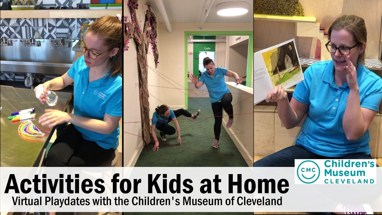 Activities for Kids at Home with the Cleveland Children's Museum