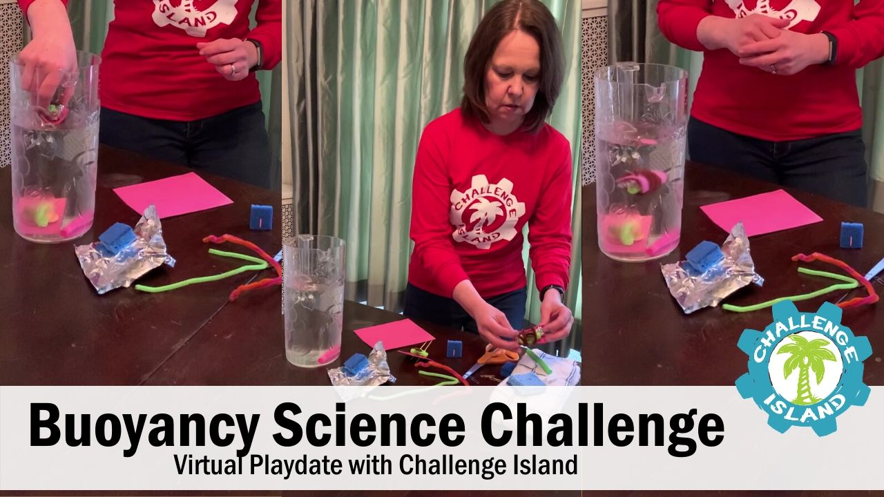 Bouyancy Science Challenge - Virtual Playdate with Challenge Island