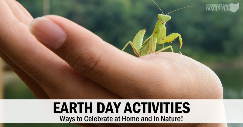 Earth Day Activities {2020} – Ways to Celebrate at Home and in Nature