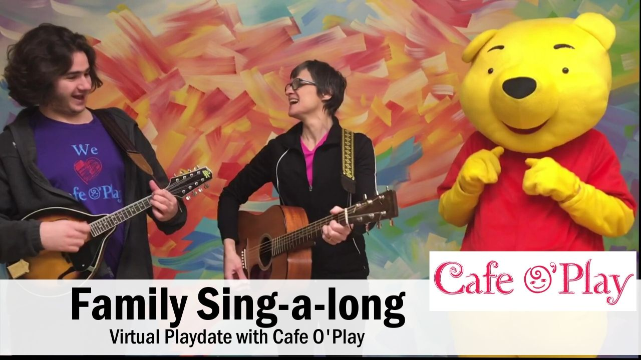 Family Sing-a-long with Cafe O'Play