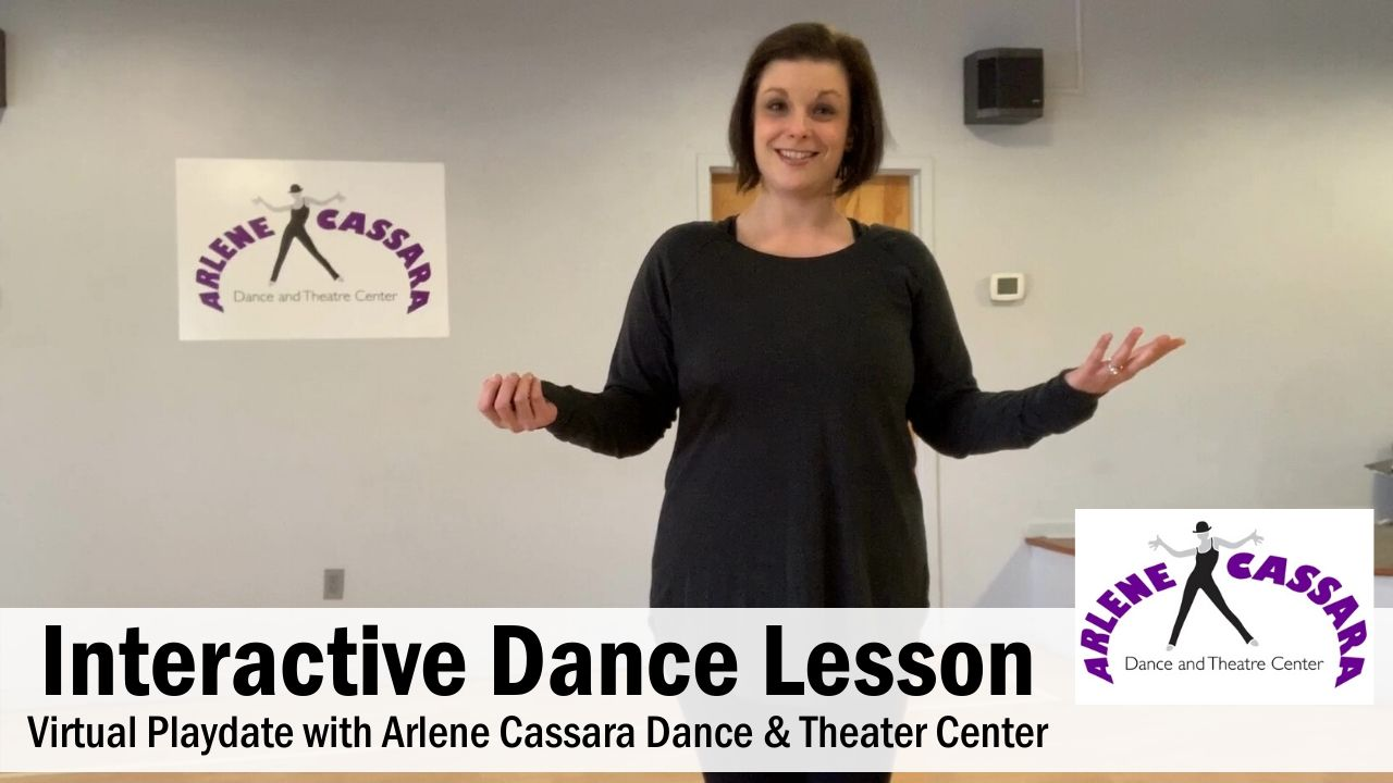 Interactive Dance Lesson for Kids at Home - Arlene Cassara Dance & Theater Center