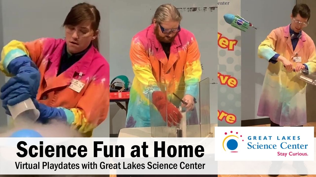 Science for Kids at Home – Fun with the Great Lakes Science Center