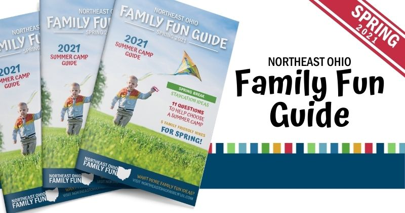 Northeast Ohio Family Fun Guide – Flip through the Pages of the Newest Issue!