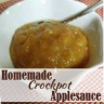 Homemade Crockpot Applesauce Recipe